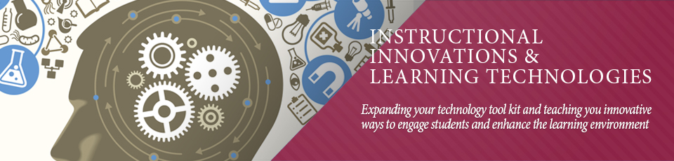Expanding your technology tool kit and teaching you innovative ways to engage students and enhance the learning environment